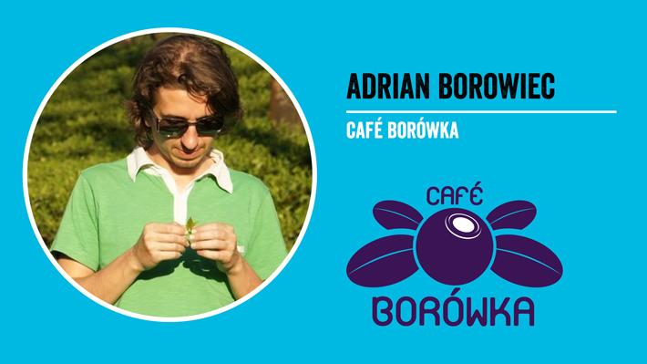 Adrian Browiec - właściciel palarni kawy Cafe Borówka