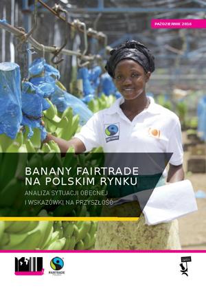 Raport na temat dostępności bananów Fairtrade na polskim rynku
